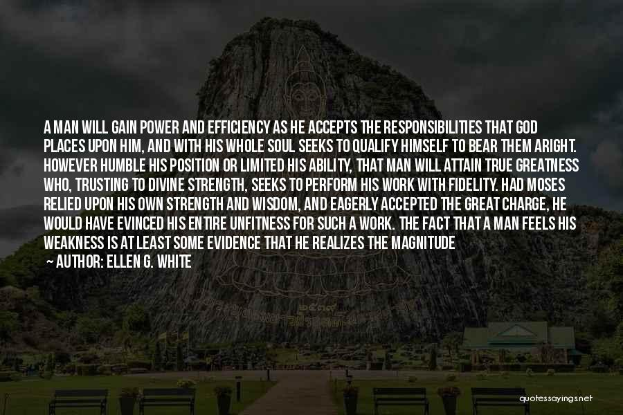 God Is Strength Quotes By Ellen G. White