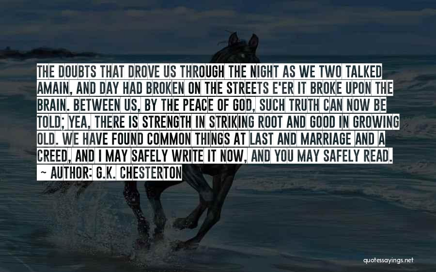 God Is Strength Quotes By G.K. Chesterton