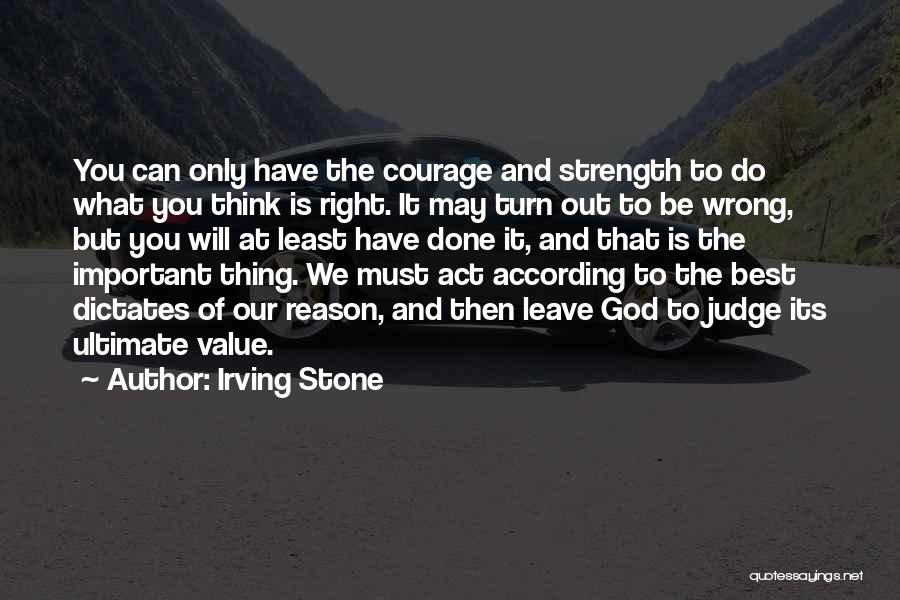 God Is Strength Quotes By Irving Stone