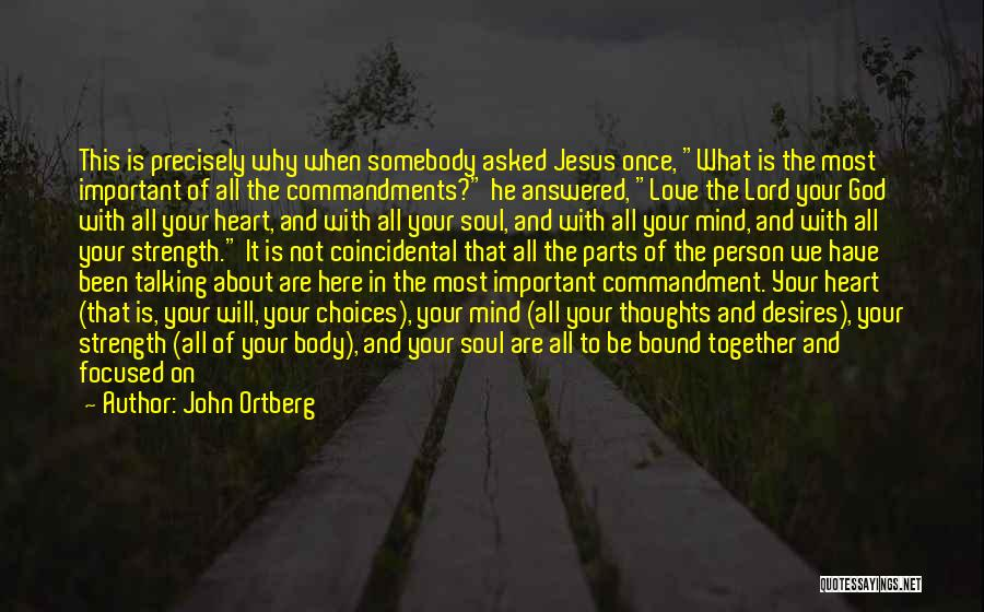 God Is Strength Quotes By John Ortberg