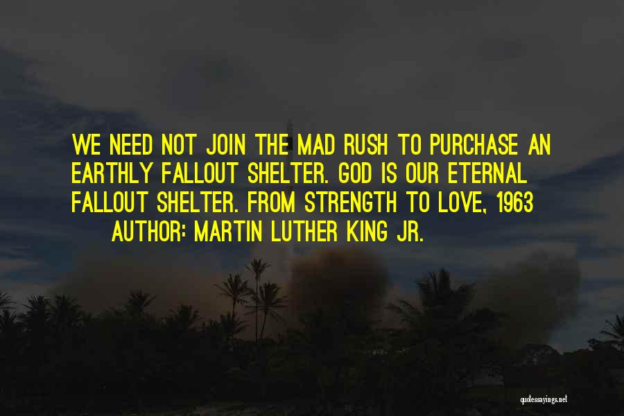 God Is Strength Quotes By Martin Luther King Jr.