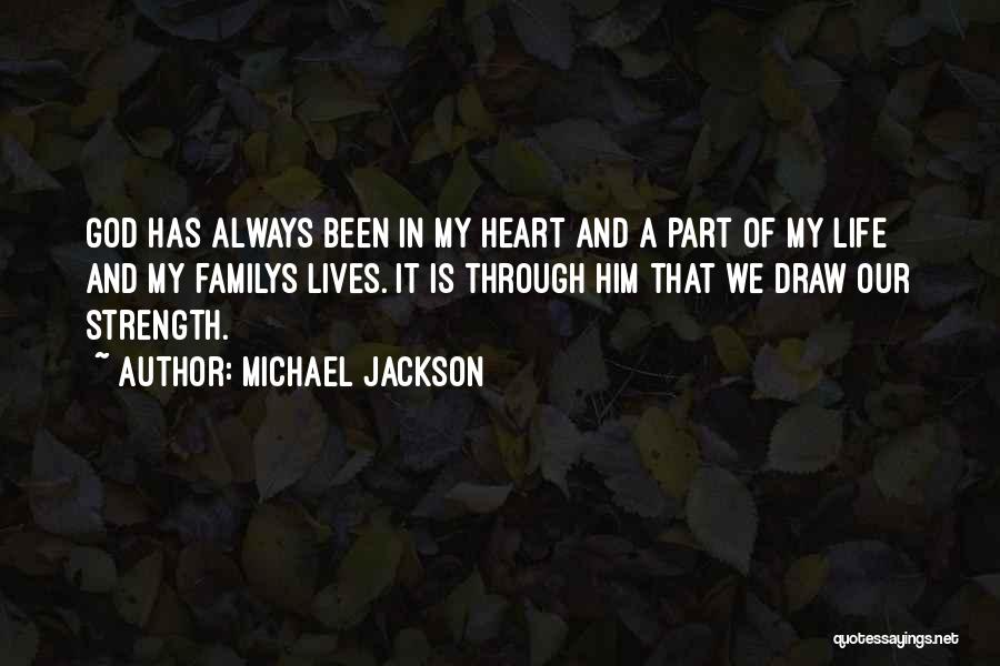 God Is Strength Quotes By Michael Jackson