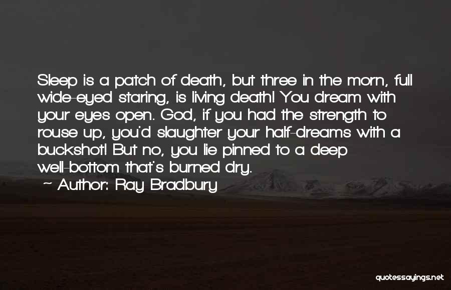 God Is Strength Quotes By Ray Bradbury