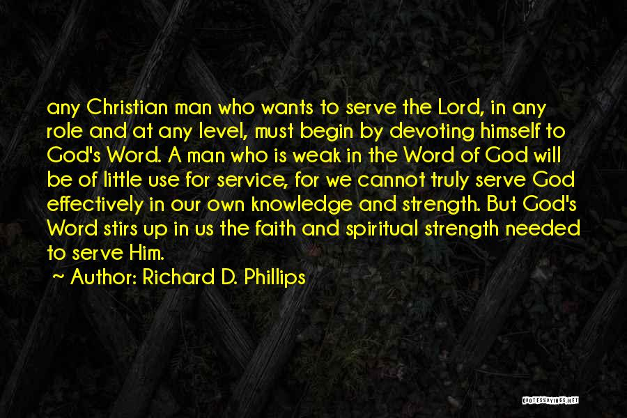 God Is Strength Quotes By Richard D. Phillips