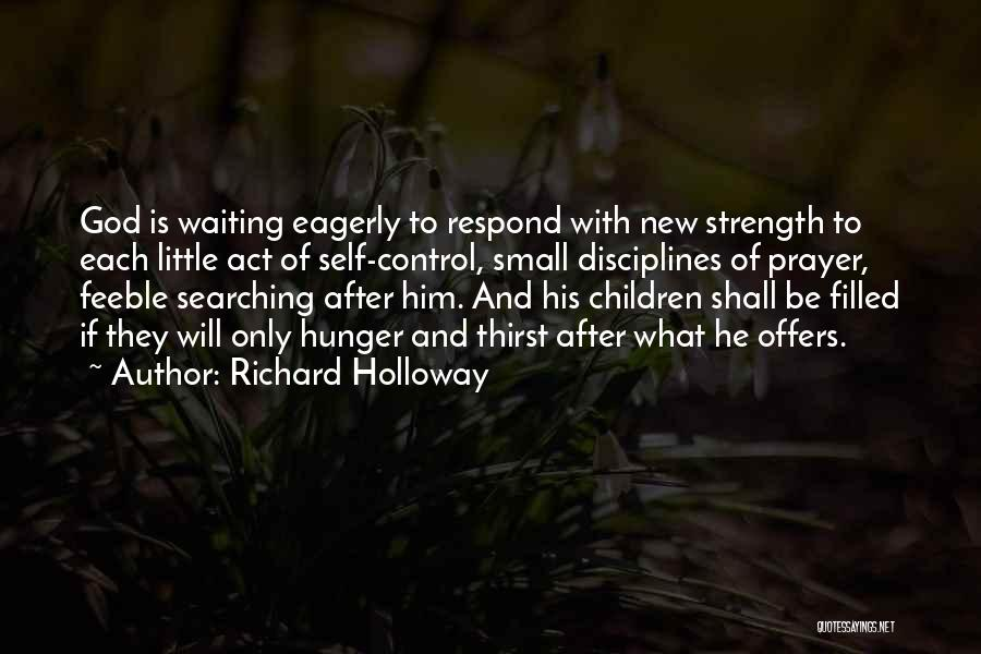 God Is Strength Quotes By Richard Holloway