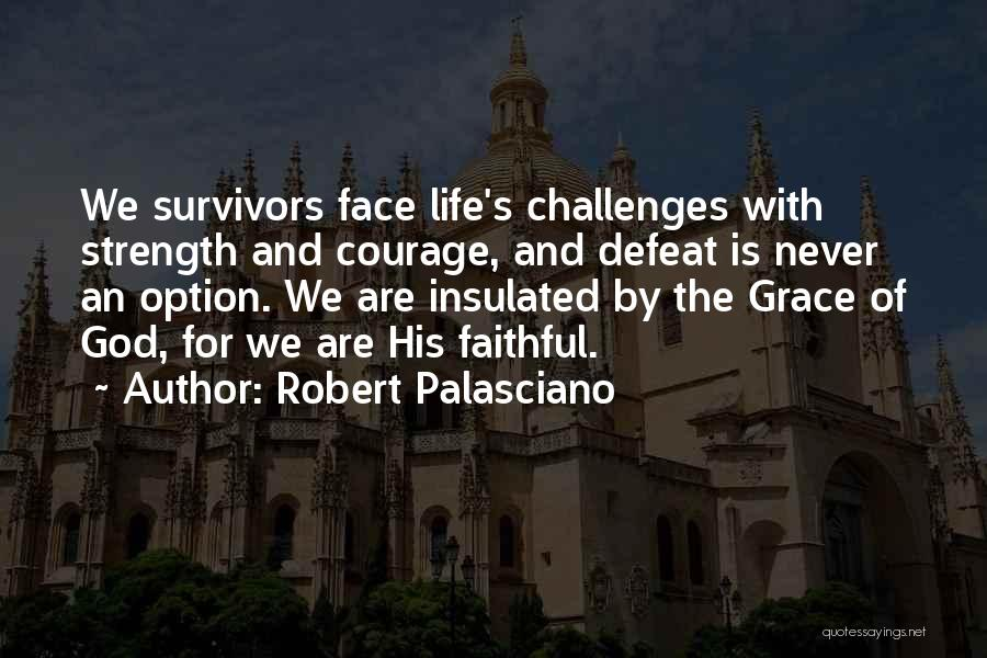 God Is Strength Quotes By Robert Palasciano