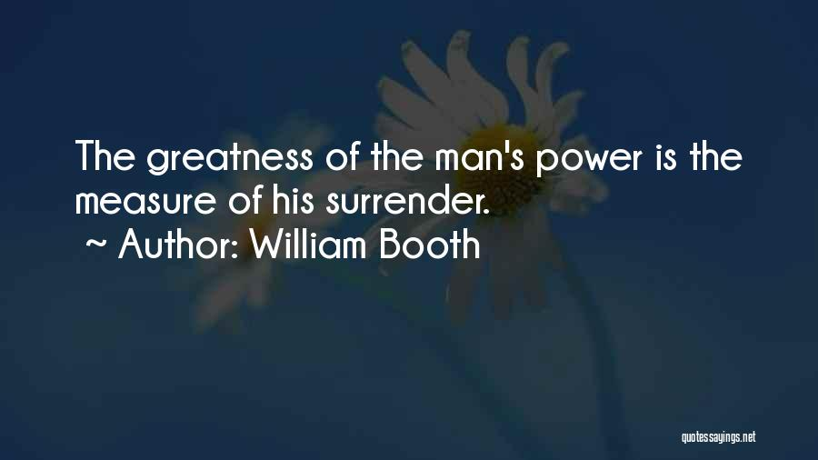 God Is Strength Quotes By William Booth