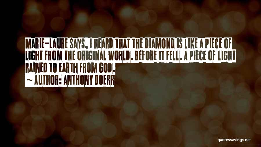 God Is The Light Of The World Quotes By Anthony Doerr