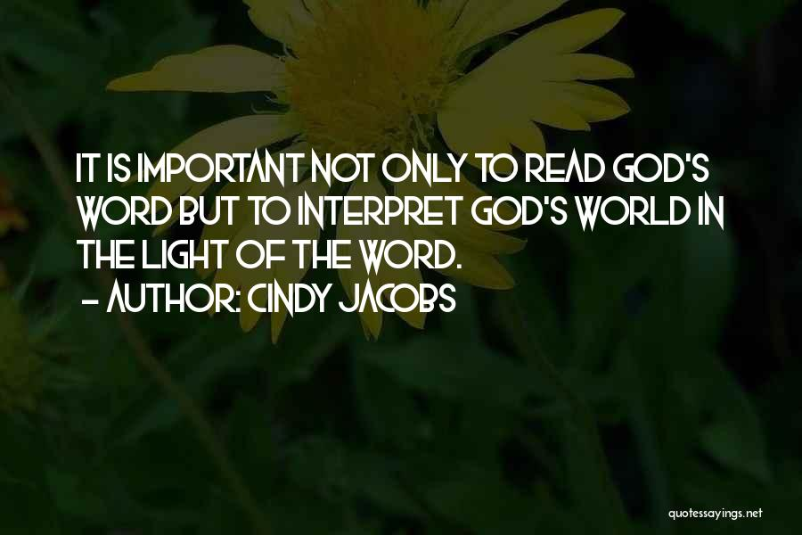 God Is The Light Of The World Quotes By Cindy Jacobs
