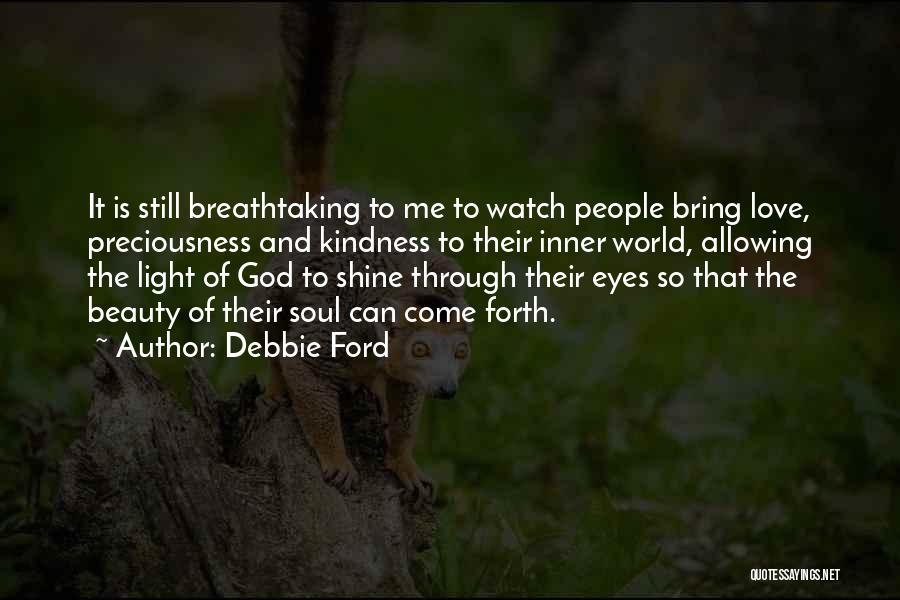 God Is The Light Of The World Quotes By Debbie Ford