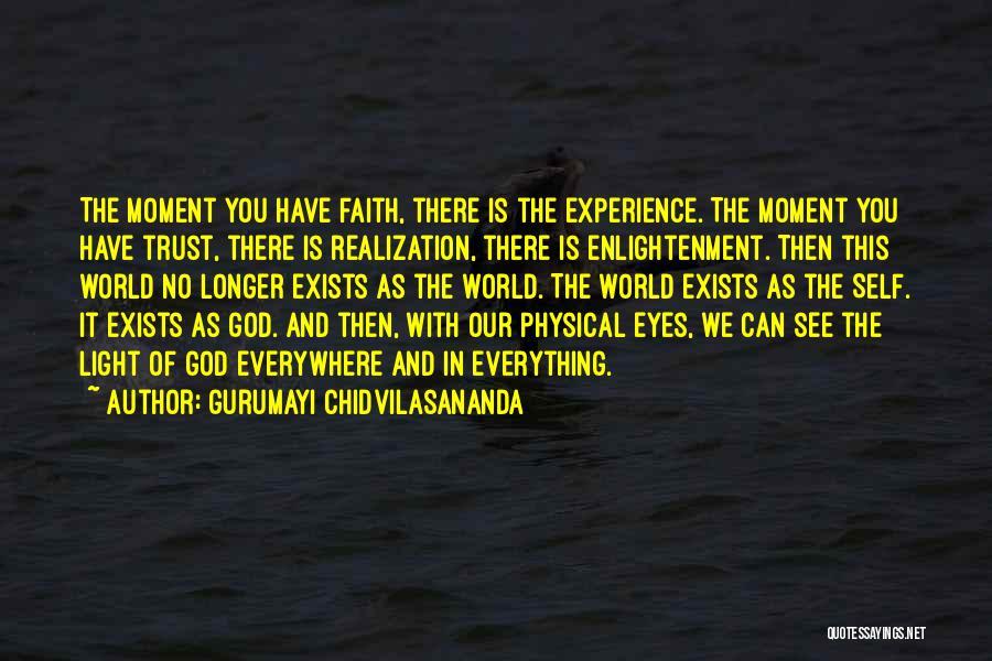 God Is The Light Of The World Quotes By Gurumayi Chidvilasananda