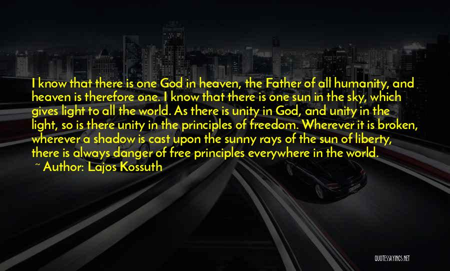 God Is The Light Of The World Quotes By Lajos Kossuth
