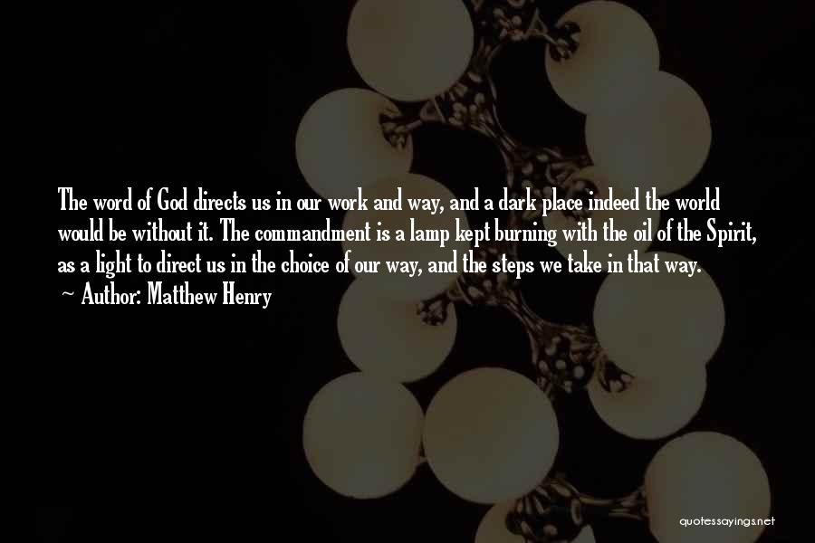 God Is The Light Of The World Quotes By Matthew Henry