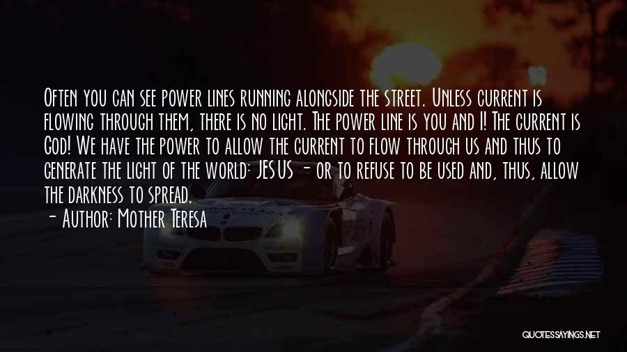 God Is The Light Of The World Quotes By Mother Teresa