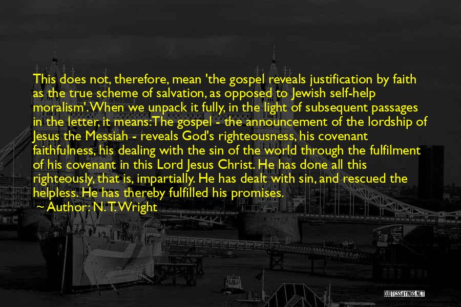 God Is The Light Of The World Quotes By N. T. Wright