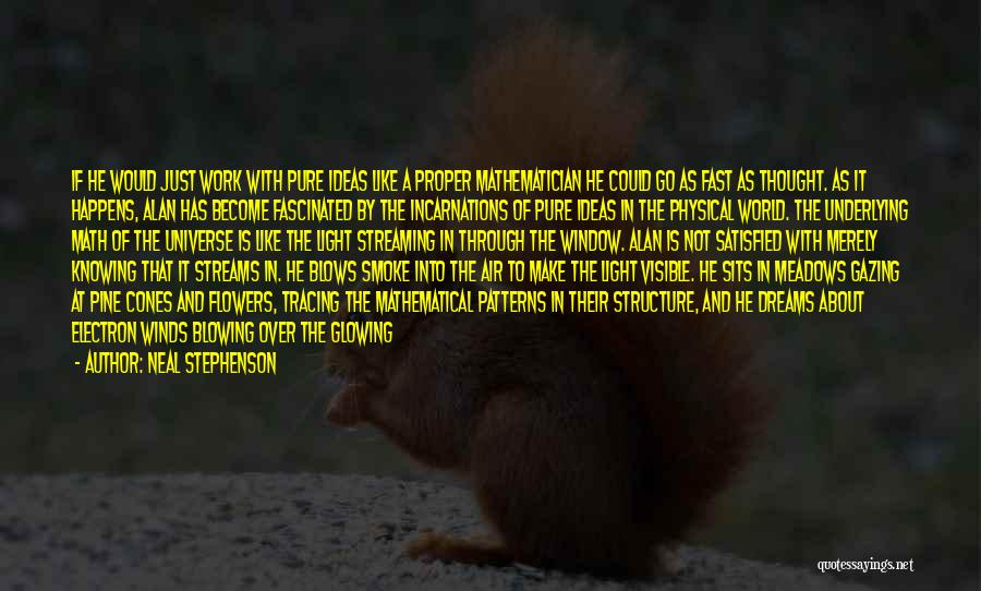 God Is The Light Of The World Quotes By Neal Stephenson