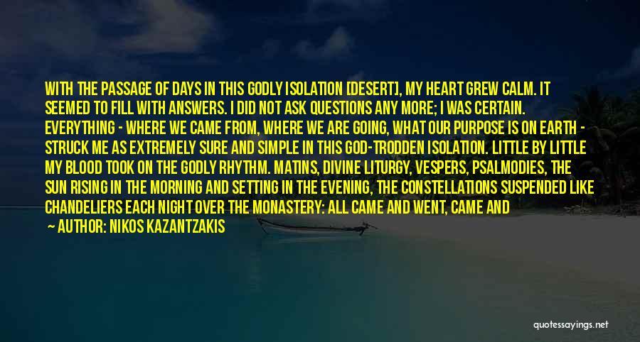 God Is The Light Of The World Quotes By Nikos Kazantzakis