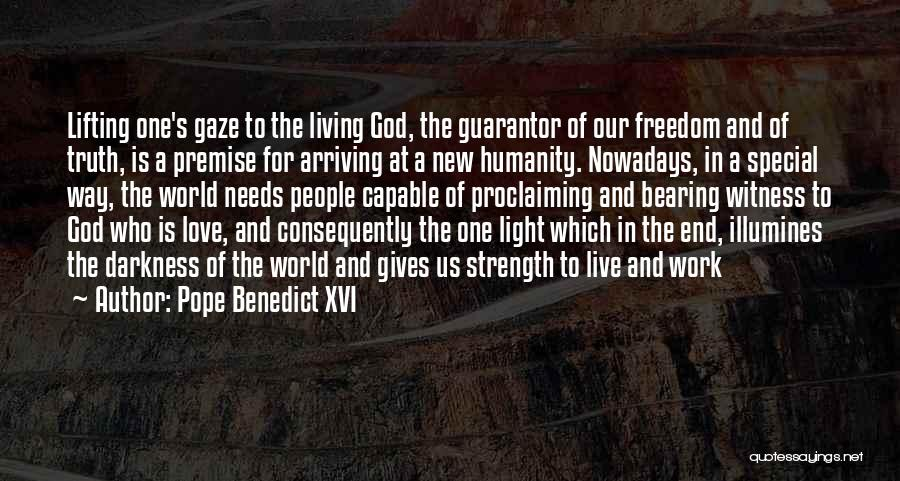 God Is The Light Of The World Quotes By Pope Benedict XVI