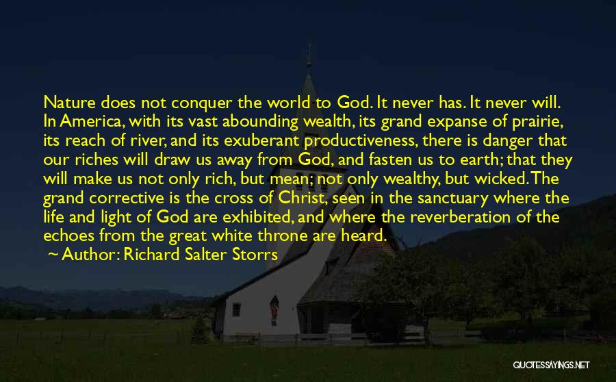 God Is The Light Of The World Quotes By Richard Salter Storrs