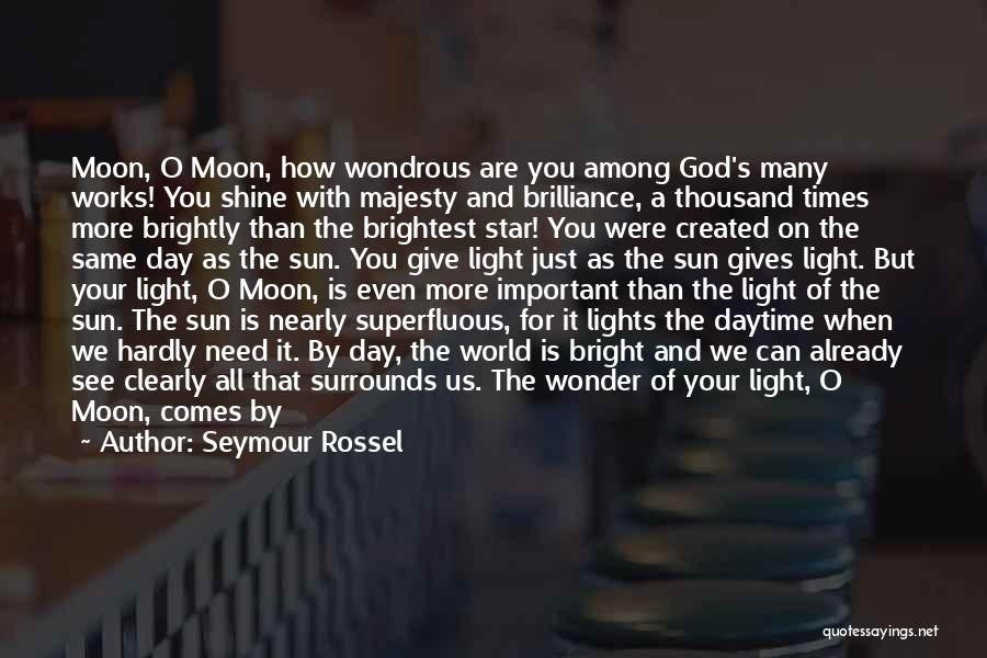 God Is The Light Of The World Quotes By Seymour Rossel