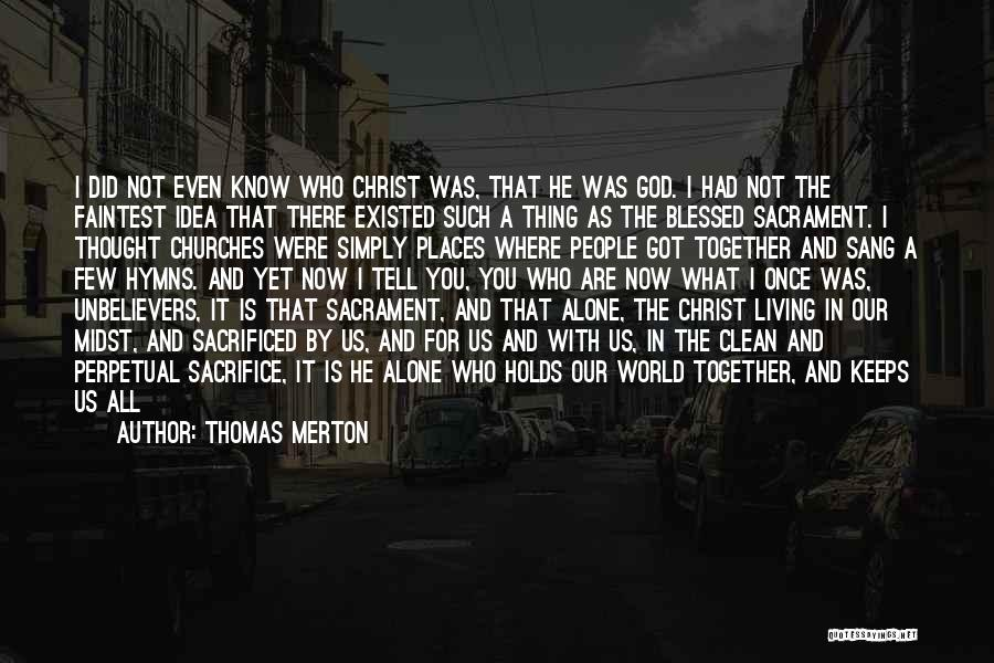 God Is The Light Of The World Quotes By Thomas Merton