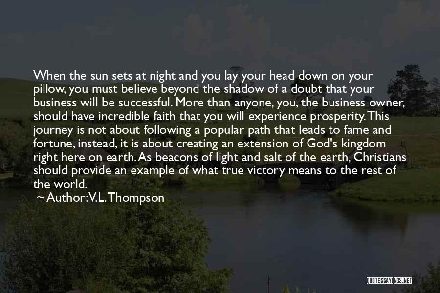 God Is The Light Of The World Quotes By V.L. Thompson