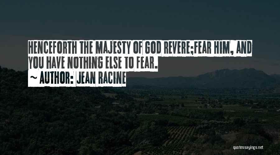 God Is There When No One Else Is Quotes By Jean Racine