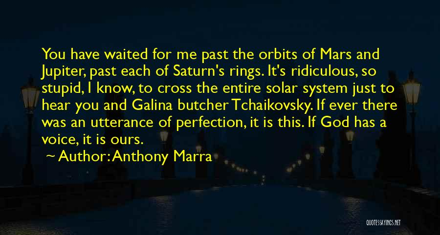 God Know Me Quotes By Anthony Marra