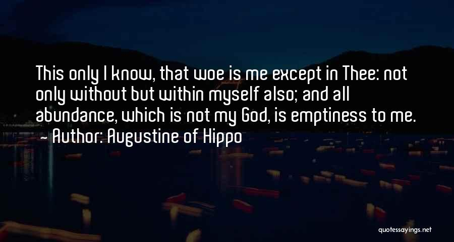 God Know Me Quotes By Augustine Of Hippo