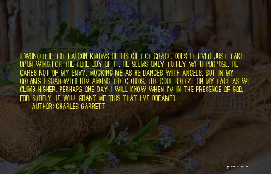 God Know Me Quotes By Charles Garrett
