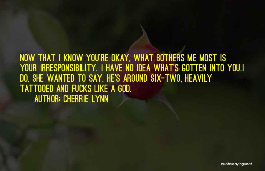 God Know Me Quotes By Cherrie Lynn