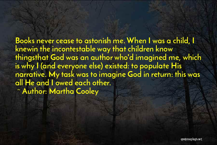 God Know Me Quotes By Martha Cooley