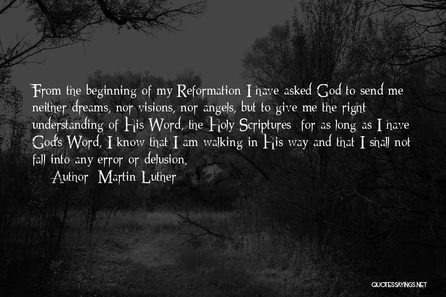 God Know Me Quotes By Martin Luther