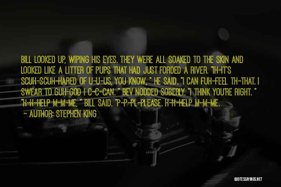 God Know Me Quotes By Stephen King