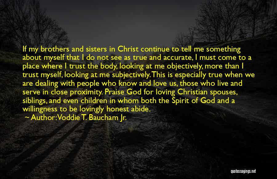 God Know Me Quotes By Voddie T. Baucham Jr.