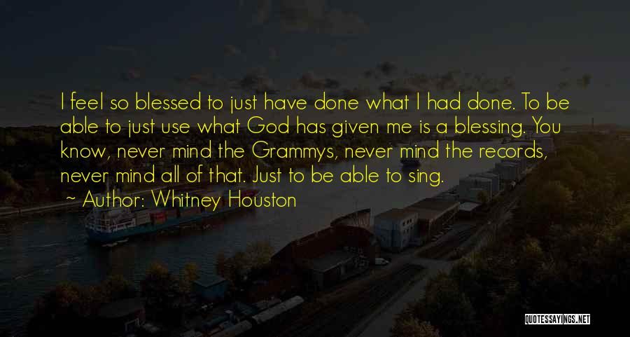 God Know Me Quotes By Whitney Houston
