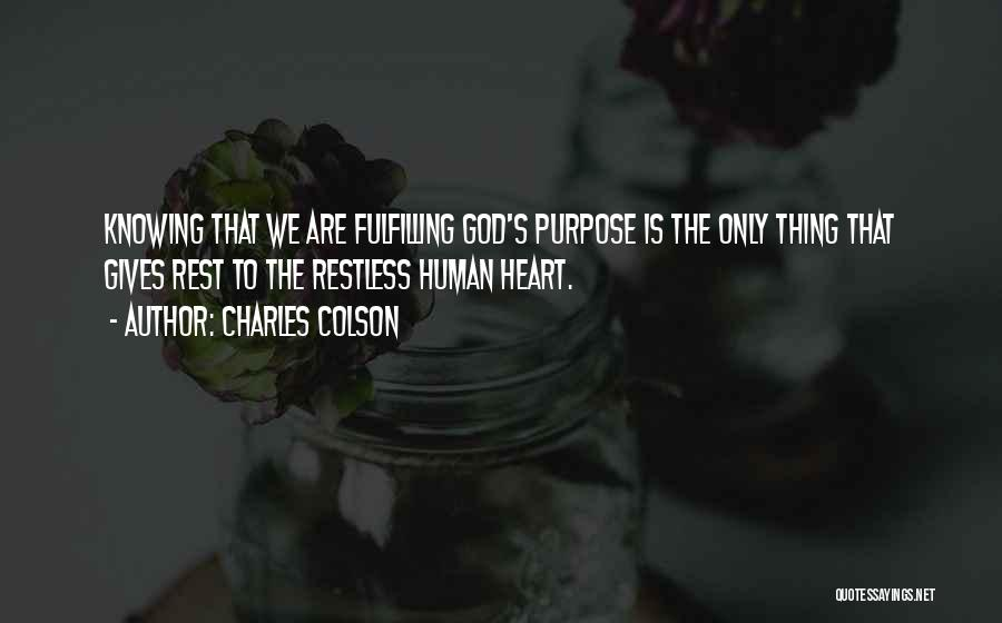 God Knowing Your Heart Quotes By Charles Colson