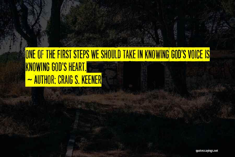 God Knowing Your Heart Quotes By Craig S. Keener