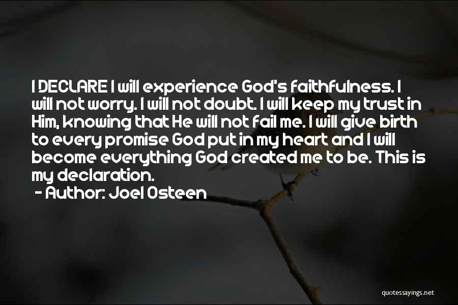 God Knowing Your Heart Quotes By Joel Osteen