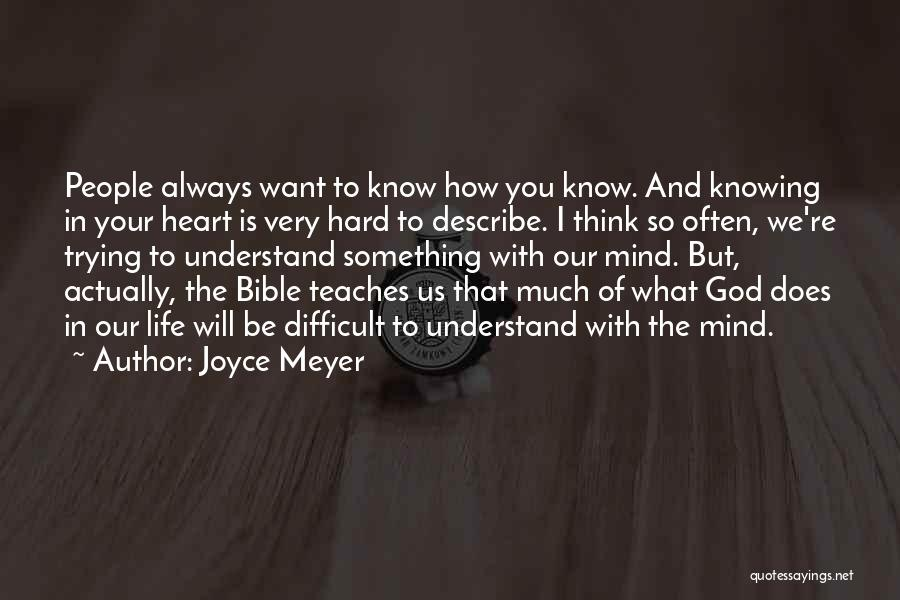God Knowing Your Heart Quotes By Joyce Meyer