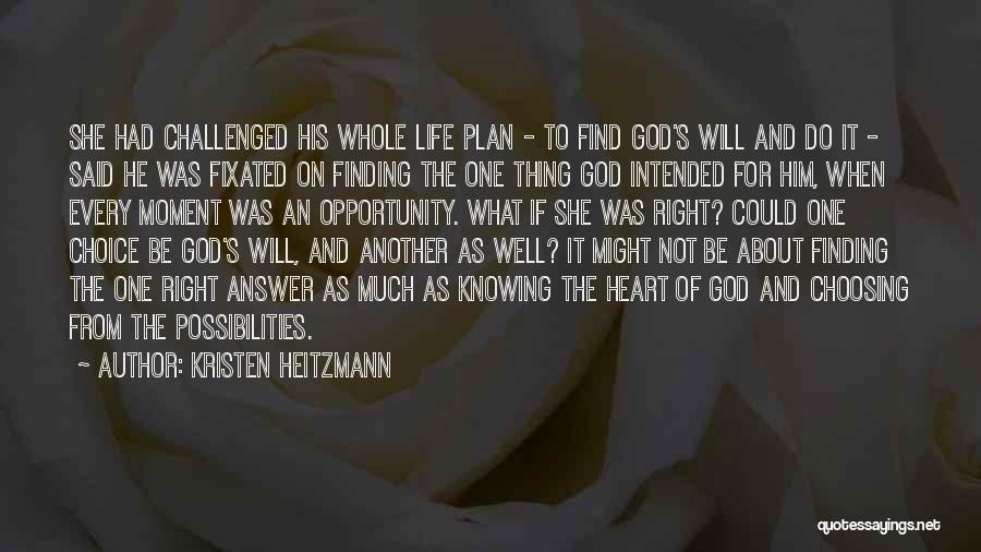 God Knowing Your Heart Quotes By Kristen Heitzmann