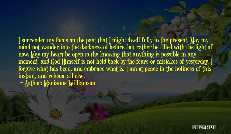 God Knowing Your Heart Quotes By Marianne Williamson