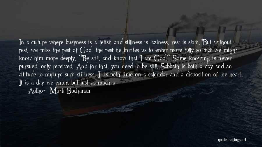 God Knowing Your Heart Quotes By Mark Buchanan