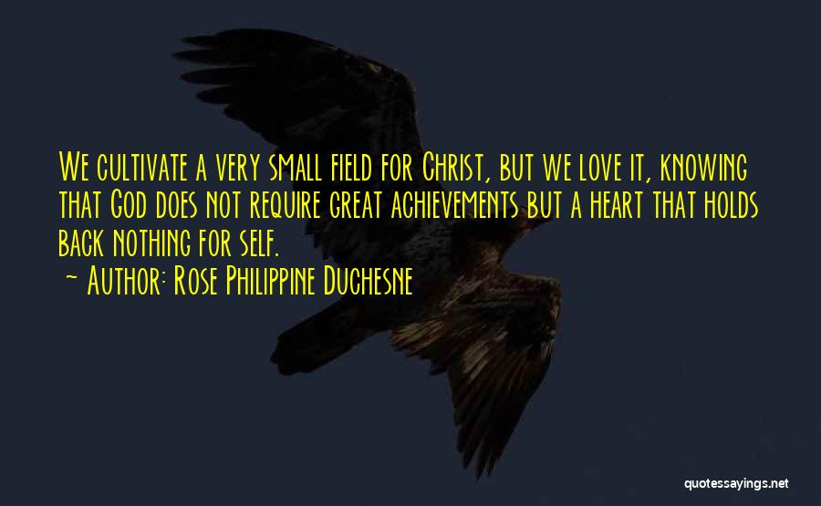 God Knowing Your Heart Quotes By Rose Philippine Duchesne
