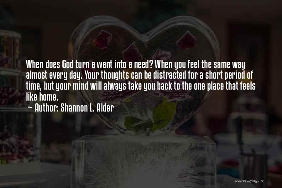 God Knowing Your Heart Quotes By Shannon L. Alder