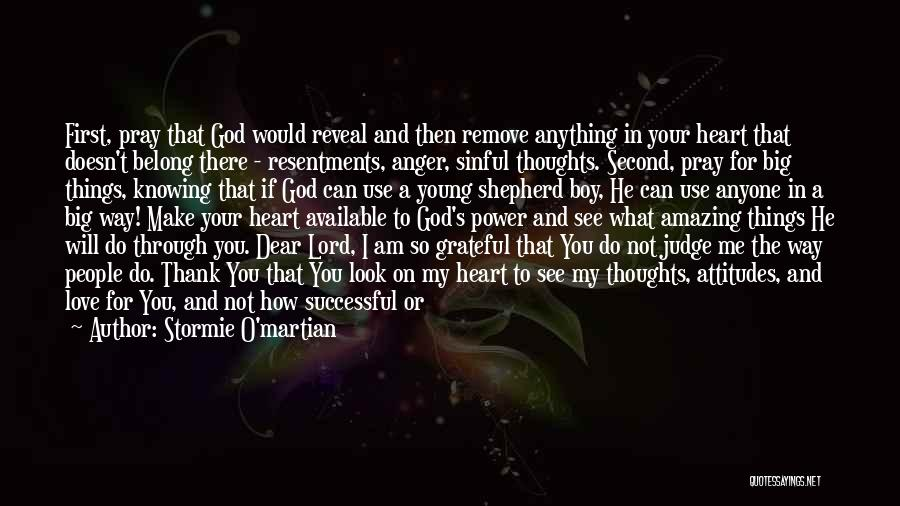 God Knowing Your Heart Quotes By Stormie O'martian