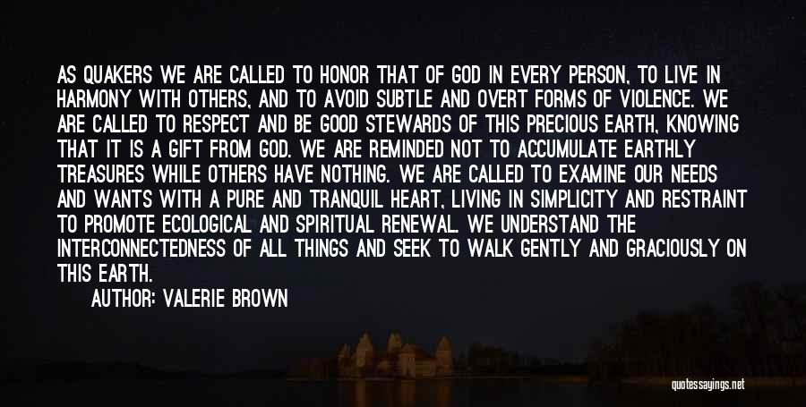 God Knowing Your Heart Quotes By Valerie Brown