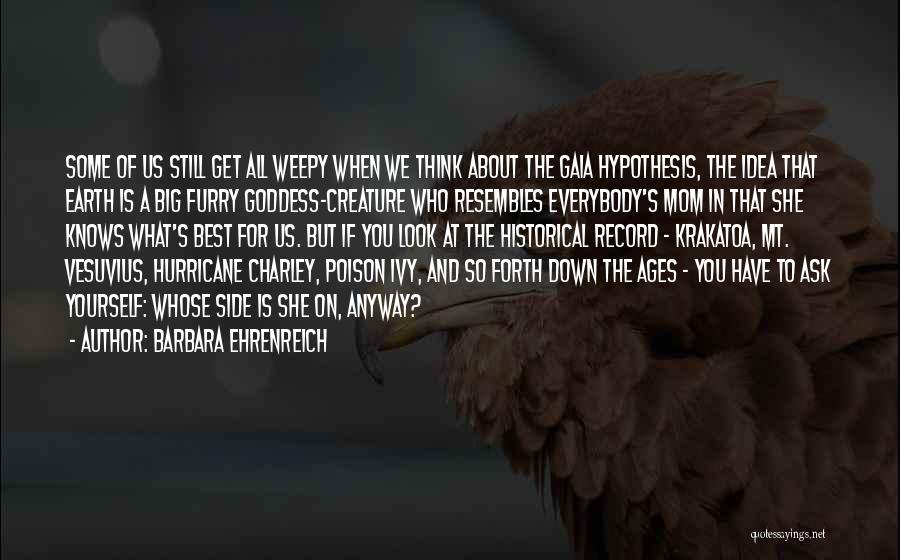 God Knows The Best For Us Quotes By Barbara Ehrenreich
