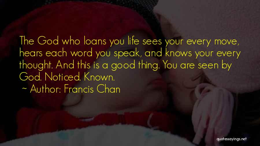 God Knows The Best For Us Quotes By Francis Chan