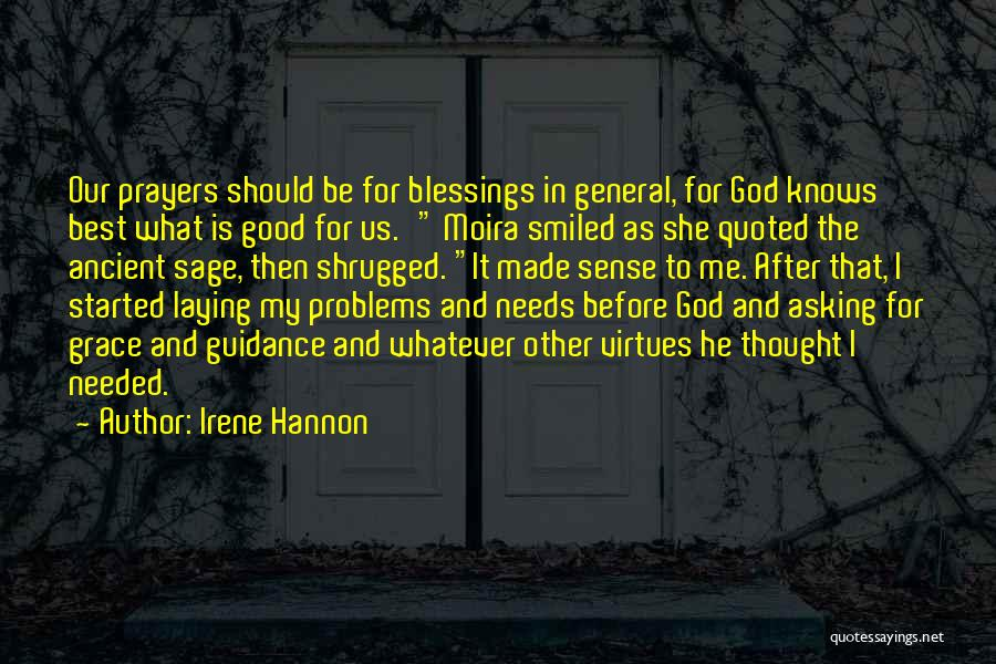 God Knows The Best For Us Quotes By Irene Hannon